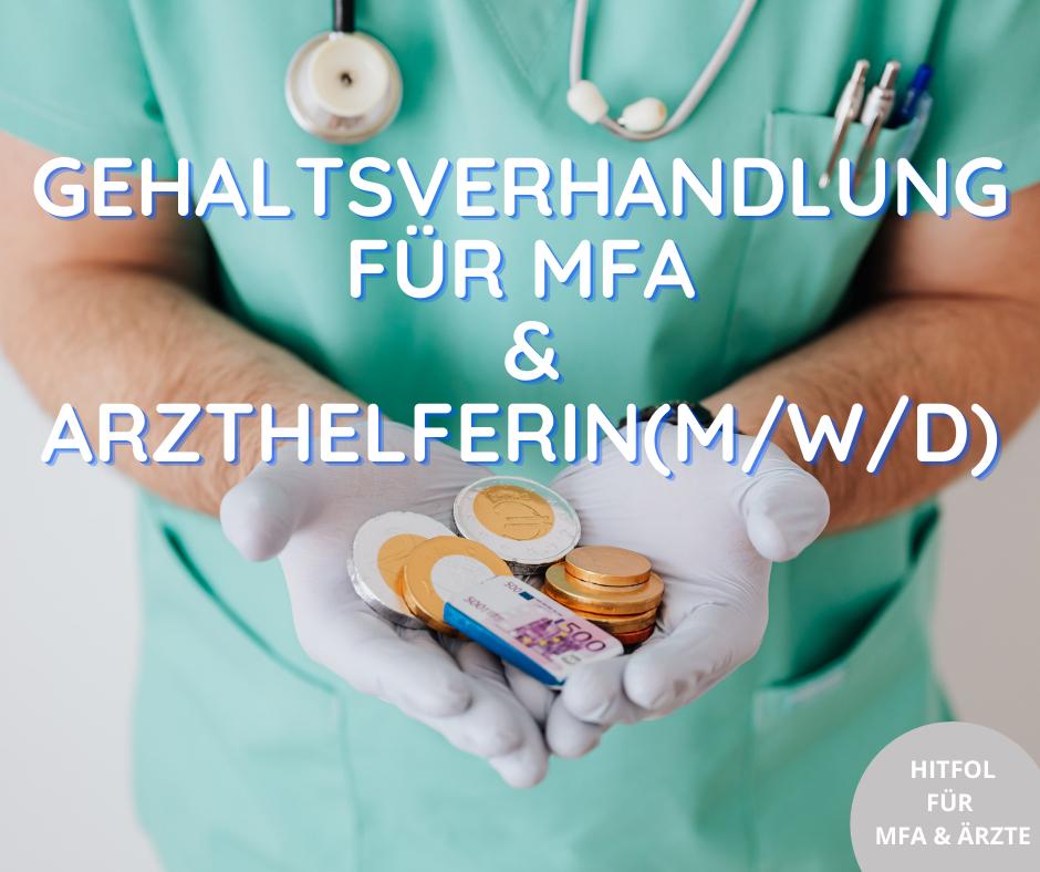 leistungsgerechte Bezahlung für MFA / Arzthelferin(m/w/d). Hier findet ihr nochmal den Link zum Nachlesen